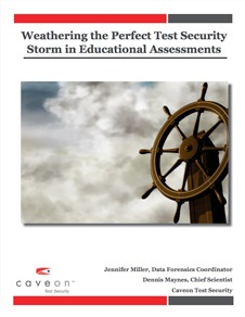 White Paper: Weathering the Perfect Test Security Storm in Educational Assessments