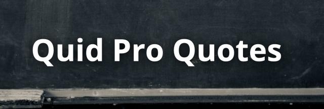 Quid Pro Quotes - The Lockbox