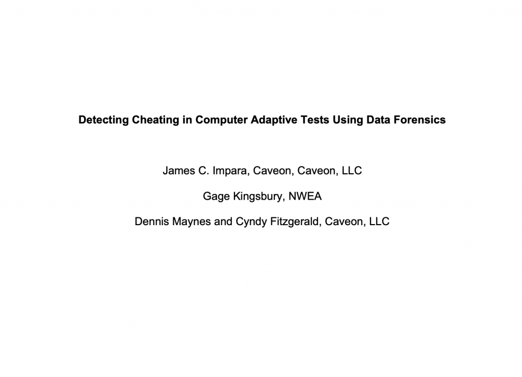 Detecting Cheating on Computer Adaptive Tests Using Data Forensics: White Paper