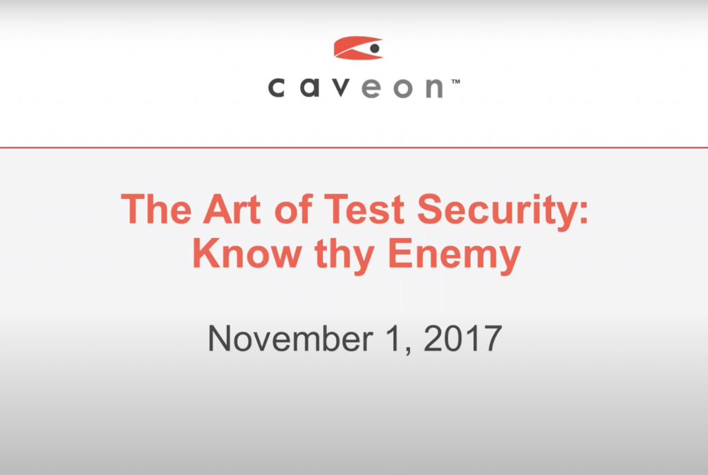 The Art of Test Security: Know Thy Enemy