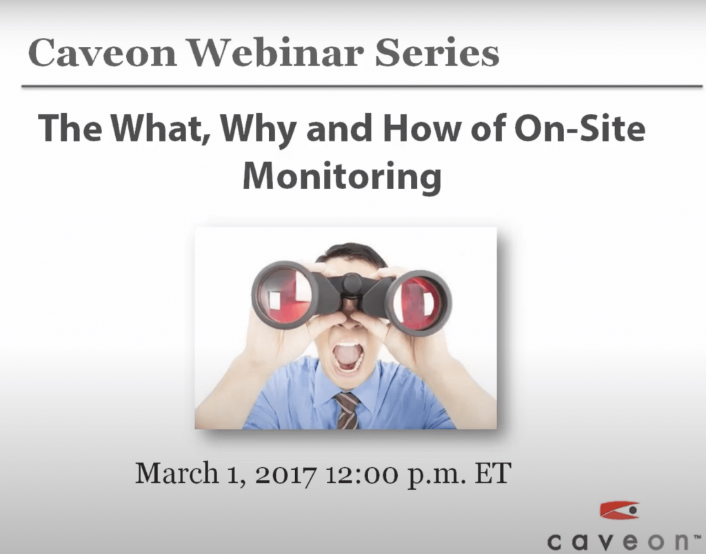 The What, Why, and How of On-Site Monitoring
